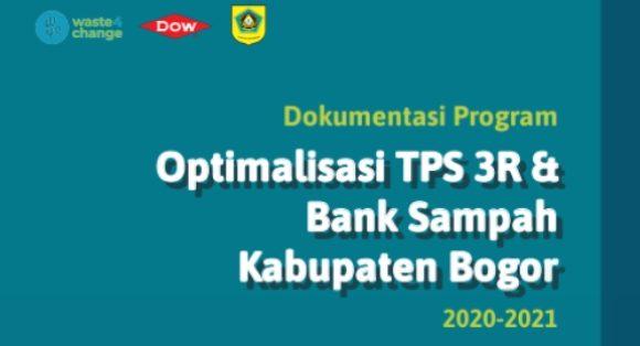 The 2020-2021 Documentation of the Bogor Regency TPS 3R and Waste Bank Optimization Program