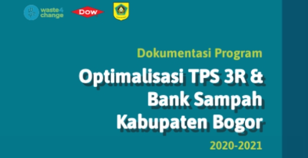 The 2020-2021 Documentation of the Bogor Regency TPS 3R and Waste Bank Optimization Program